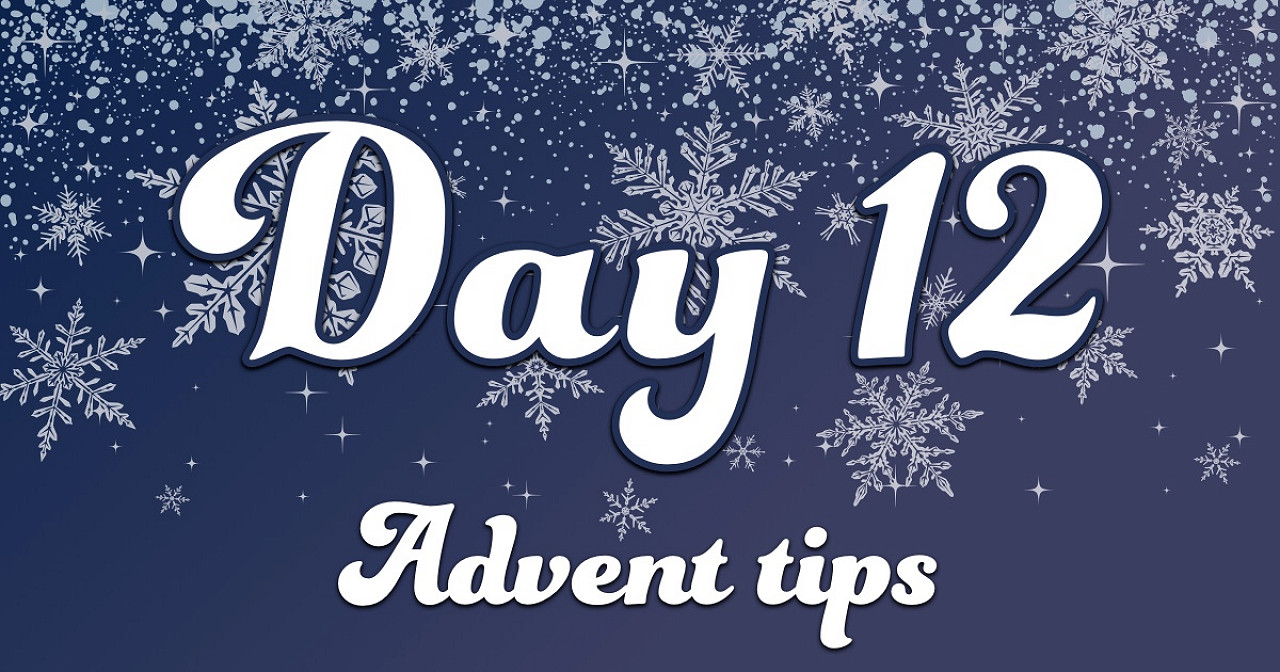 Advent tips day 12