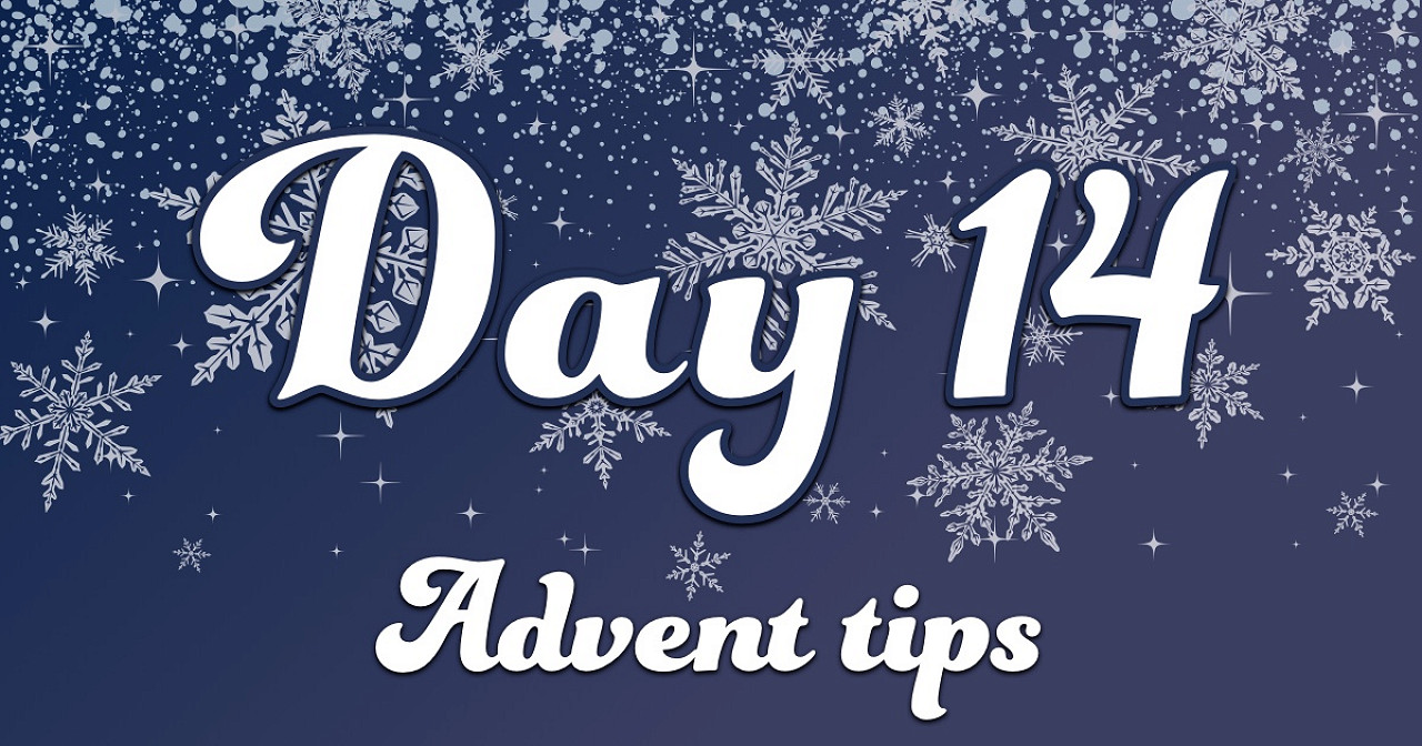 Advent tips day 14