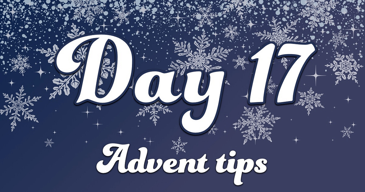 Advent tips day 17